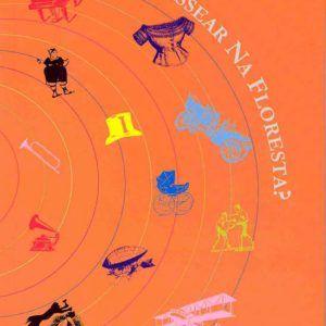 VAMOS PASSEAR NA FLORESTA, Wagner Mangueira. Editora Medusa, 2003.