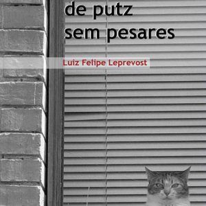 MANUAL DE PUTZ E PESARES, Luiz Felipe Leprevost. Editora Medusa, 2011.