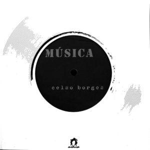 MÚSICA, Celso Borges. Medusa, 2005.