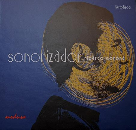 SONORIZADOR, Ricardo Corona. Medusa, 2007.