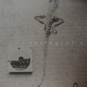 Tortografia. Eliana Borges e Ricardo Corona.